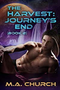 The Harvest: Journey's End (The Harvest series Book 2)