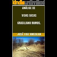 ANÁLISE DE VIDAS SECAS  GRACILIANO RAMOS.: Análise e Resumo (FUVEST  2019 Livro 5)