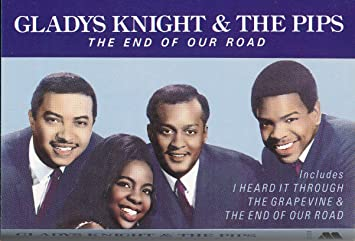 Gladys Knight The Pips The End Of Our Road Music