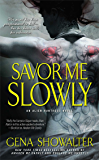 Savor Me Slowly (Alien Huntress Book 3)