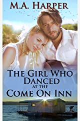 The Girl Who Danced At The Come On Inn (The Jolie Blonde Series: A Louisiana Trilogy Book 1) Kindle Edition