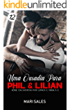 Uma Ousadia Para Phil & Lilian (Encantadas Por Livros e Música II Livro 12)