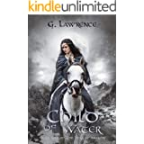 Child of Water (The Heirs of Anarchy Book 1)