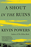 A Shout in the Ruins