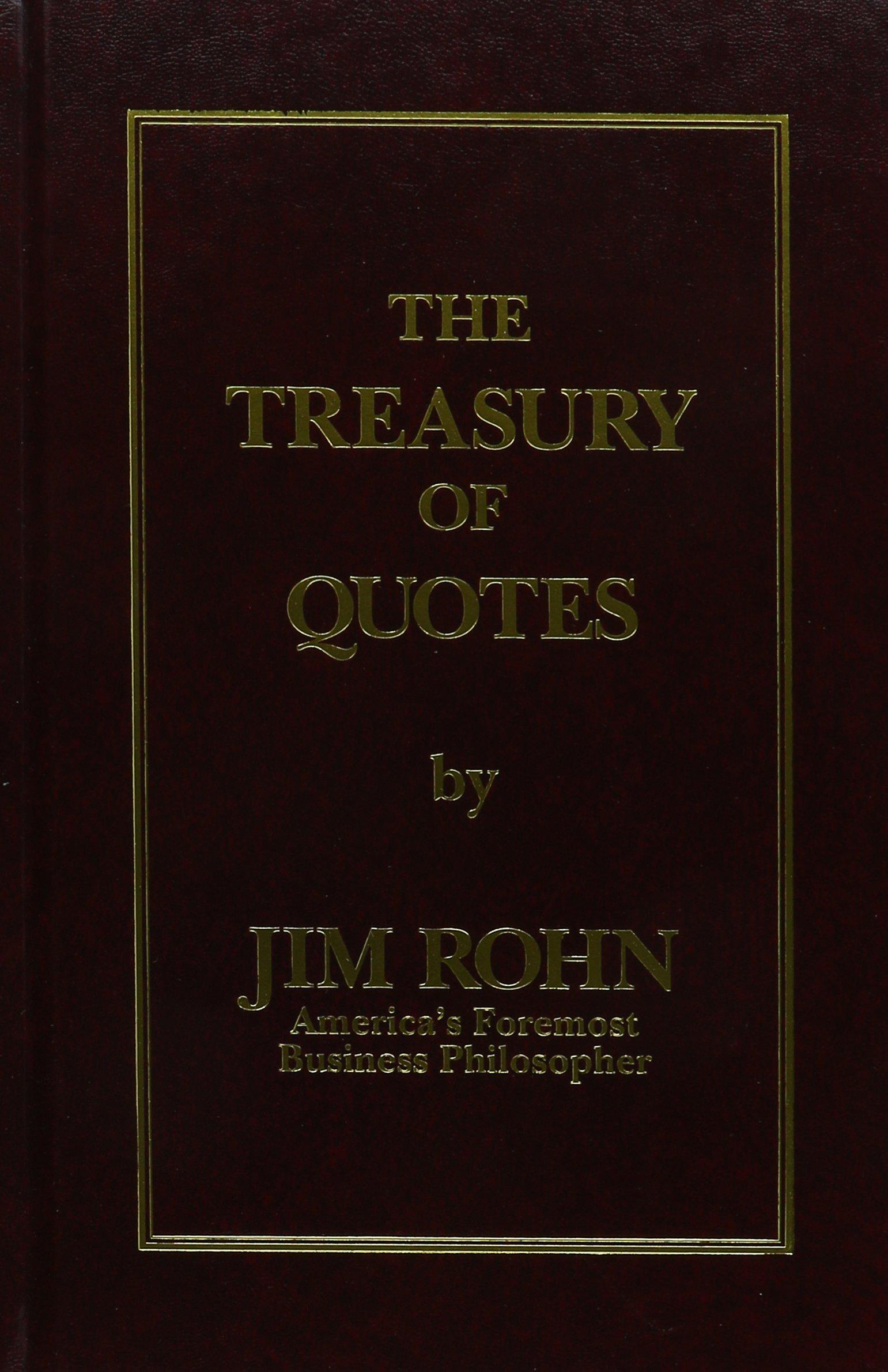 The Treasury Of Quotes Jim Rohn 0646511008588 Amazon Books