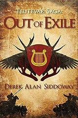 Out of Exile (Teutevar Saga Book 1) Kindle Edition