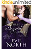 Three Desperate Choices (The Brothers Mortmain Book 3)