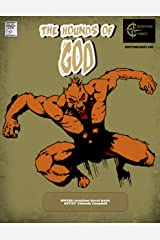 The Hounds of God: Crosstime Comic Productions Present Kindle Edition