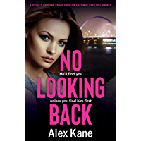 No Looking Back: A totally gripping crime novel that will keep you hooked