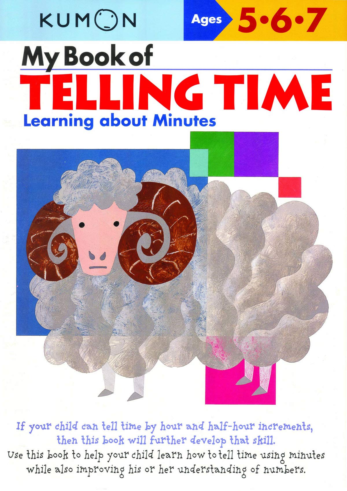 My Book of Telling Time: Learning about Minutes (Kumon Workbooks)