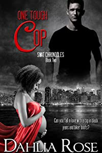 Swat Chronicles Book 2: One Tough  Cop