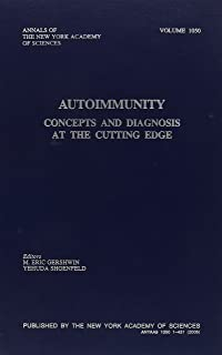 Autoimmunity: Concepts and Diagnosis at the Cutting Edge (Annals of the New York Academy