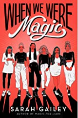 When We Were Magic Kindle Edition