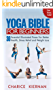 The Yoga Bible For Beginners: 30 Essential Illustrated Poses For Better Health, Stress Relief and Weight Loss (English Edition)