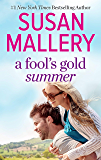 A Fool's Gold Summer: A 2-in-1 Collection
