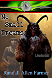 No Small Dreams (The Cause Book 4)