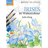 Ready to Paint: Irises: In Watercolour