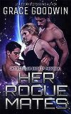 Her Rogue Mates (Interstellar Brides® Book 13) (English Edition)