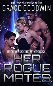 Her Rogue Mates (Interstellar Brides® Book 13)