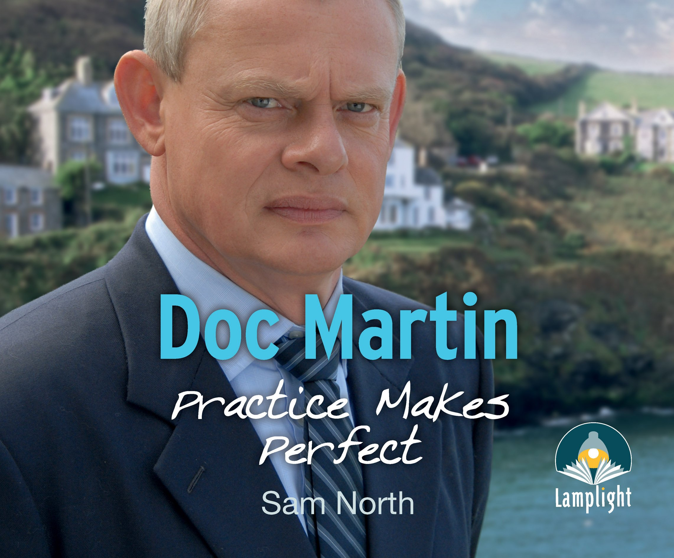 Read Online Doc Martin: Practice Makes Perfect ebook
