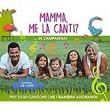 Mamma Me La Canti in Campagna - Cd + Dvd