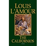 The Californios: A Novel