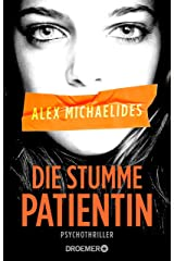 Die stumme Patientin: Psychothriller (German Edition) Kindle Edition