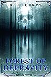 Forest of Depravity: A Dark Epic Fantasy Novella (Sins of the Gods Novellas Book 1)