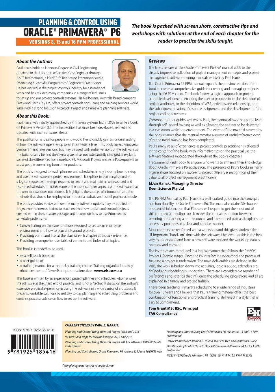 planning control using oracle primavera p6 versions 8 15 16 ppm rh amazon co uk primavera risk analysis training manual primavera risk analysis training manual pdf