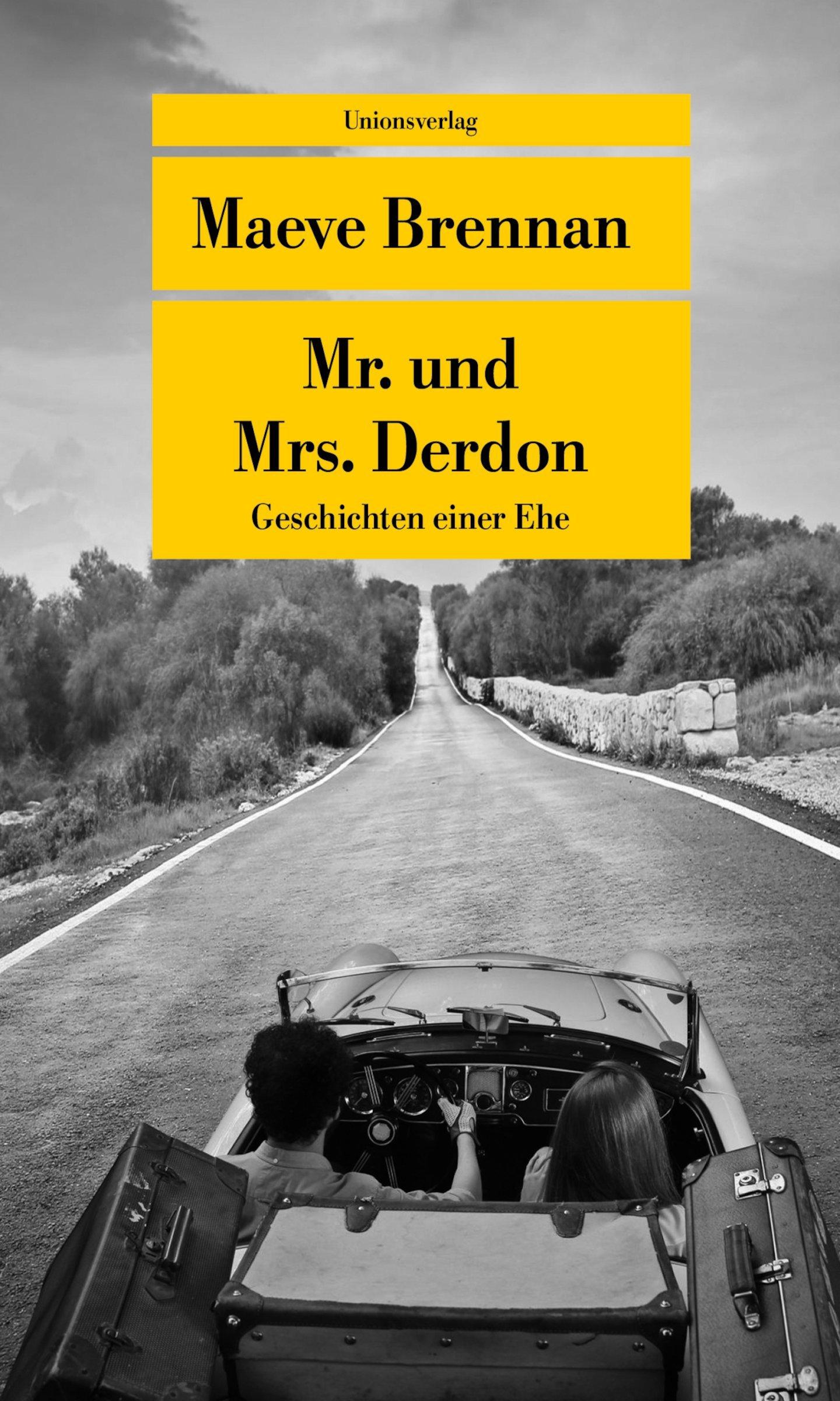 Mr. und Mrs. Derdon: Geschichten einer Ehe (Unionsverlag Taschenbücher)