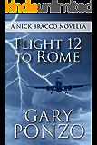 Flight 12 to Rome: A Nick Bracco Novella