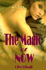 The Magic of Now Kindle Edition