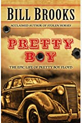 Pretty Boy: The Epic Life of Pretty Boy Floyd Paperback