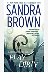 Play Dirty: A Novel Kindle Edition
