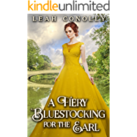 A Fiery Bluestocking for the Earl: A Clean & Sweet Regency Historical Romance Novel