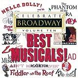 Celebrate Broadway, Vol. 10: Best Musicals!
