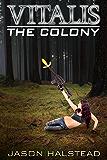 The Colony (Vitalis Book 2)
