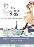 My Little Paris: Le Paris secret des Parisiennes