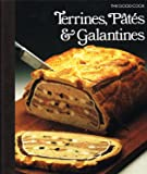 Terrines, Pates, Galantines (Good Cook)