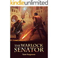 The Warlock Senator (The Dragon's Champion Book 2)