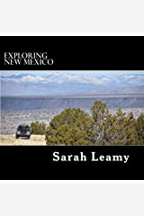 Exploring New Mexico Kindle Edition