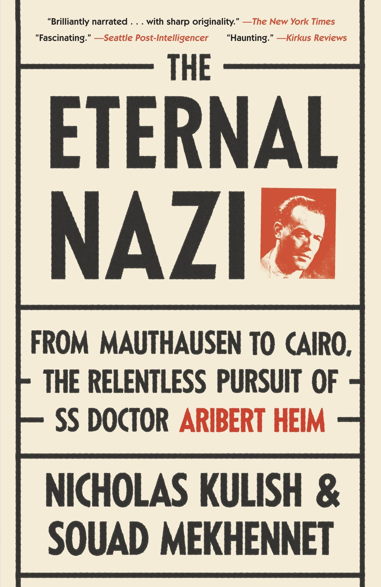 Amazon The Eternal Nazi From Mauthausen To Cairo The
