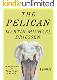 The Pelican: A Comedy