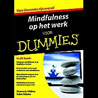 Mindfulness op het werk voor Dummies