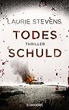 Todesschuld: Thriller (German Edition)