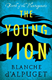 The Young Lion (Birth of the Plantagenets)