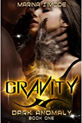 Gravity (Dark Anomaly Book 1) Kindle Edition