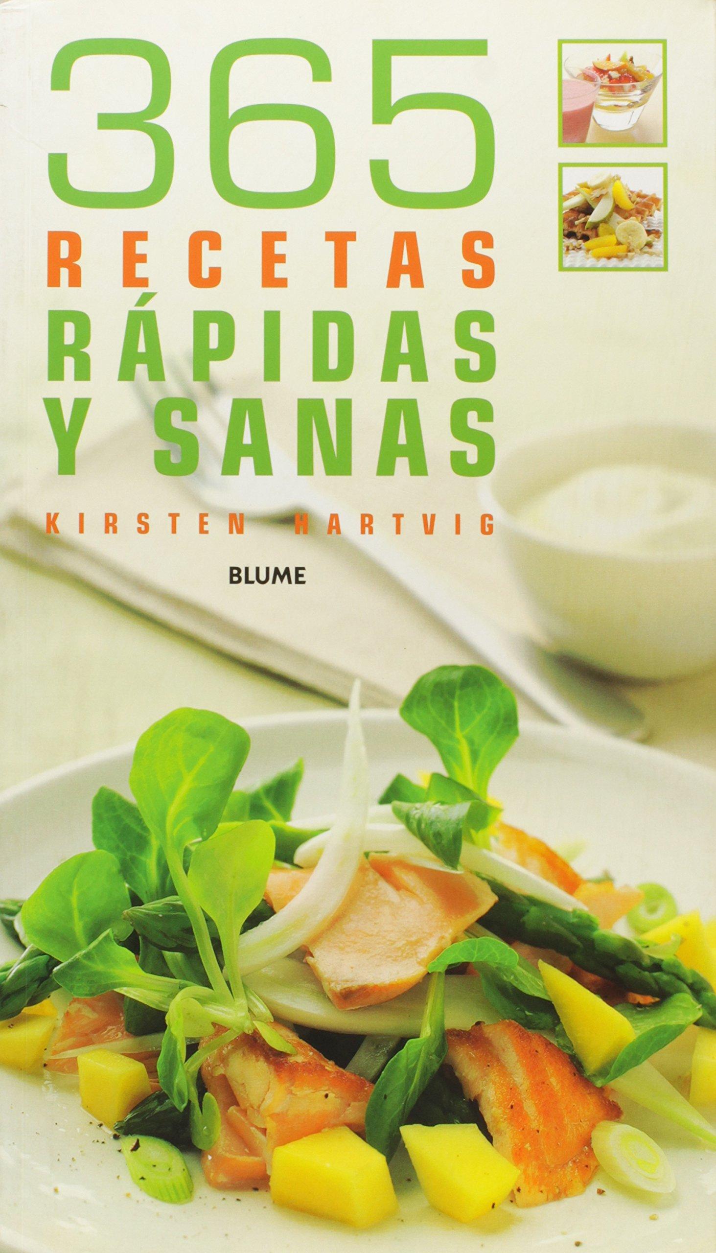 365 Recetas Rapidas Y Sanas Spanish Edition Varios