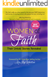 Women Of Faith: Their Untold Stories Revealed