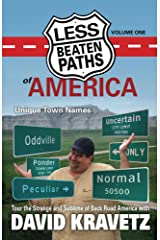 Less Beaten Paths of America: Unique Town Names Kindle Edition